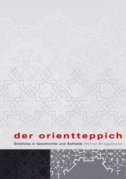 Der Orientteppich von Brüggemann,  Werner