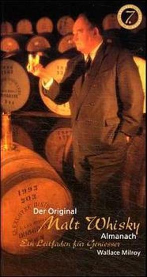 Der Original Malt Whisky Almanach von Milroy,  Wallace, Setter,  C, Setter,  Jürgen