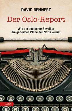 Der Oslo-Report von Rennert,  David