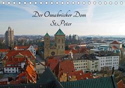 Der Osnabrücker Dom St.Peter (Tischkalender 2021 DIN A5 quer) von Sabel,  Jörg