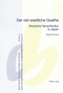 Der ost-westliche Goethe von Kimura,  Naoji