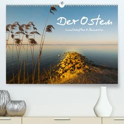 Der Osten, Landschaften und Bauwerke (Premium, hochwertiger DIN A2 Wandkalender 2020, Kunstdruck in Hochglanz) von Männel - studio-fifty-five,  Ulrich