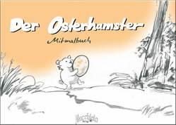 Der Osterhamster von Zeller,  Bernd