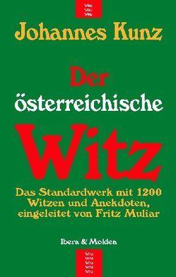Der österreichische Witz von Kunz,  Johannes, Muliar,  Fritz