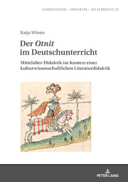 Der «Otnit» im Deutschunterricht von Winter,  Katja