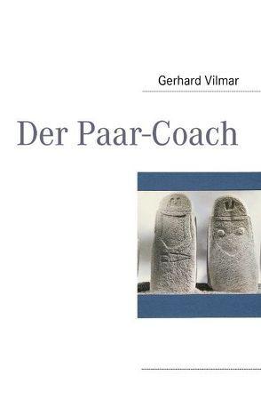 Der Paar-Coach von Vilmar,  Gerhard