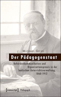 Der Pädagogenstaat von Geiss,  Michael