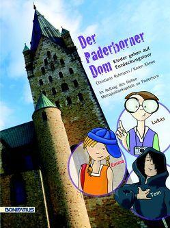 Der Paderborner Dom – Kinder gehen auf Entdeckungstour von Klliewe,  Karen, Rühmann,  Christiane