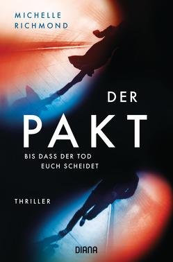Der Pakt – Bis dass der Tod uns scheidet von Finke,  Astrid, Richmond,  Michelle