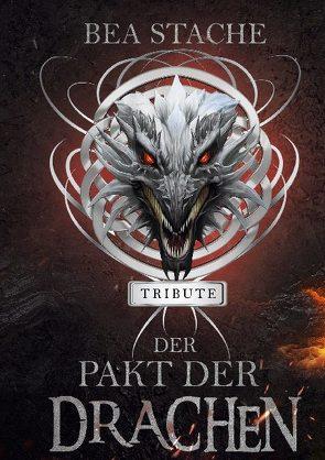 Der Pakt der Drachen – Tribute von Stache,  Bea