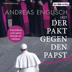 Der Pakt gegen den Papst von Englisch,  Andreas