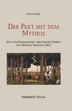 Der Pakt mit dem Mythos von Eder,  Antonia