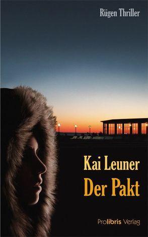 Der Pakt von Leuner,  Kai
