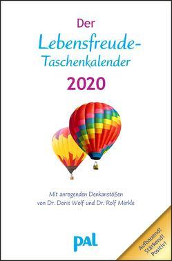 Der PAL-Lebensfreude-Taschenkalender 2020 von Merkle,  Rolf, Wolf,  Doris