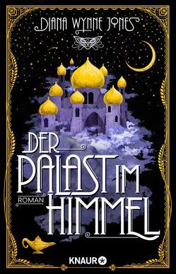 Der Palast im Himmel von Haentjes-Holländer,  Dorothee, Wynne Jones,  Diana