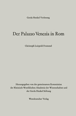 Der Palazzo Venezia in Rom von Frommel,  Christoph Luitpold