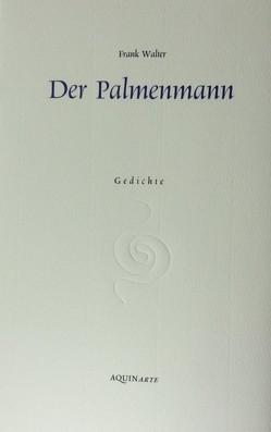 Der Palmenmann von Walter,  Frank