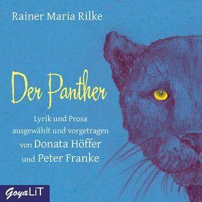Der Panther von Franke,  Peter, Höffer,  Donata, Rilke,  Rainer Maria