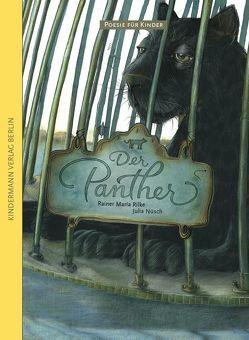 Der Panther von Nüsch,  Julia, Rilke,  Rainer Maria