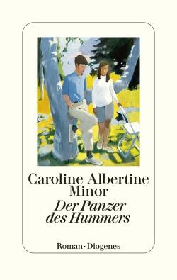 Der Panzer des Hummers von Allenstein,  Ursel, Minor,  Caroline Albertine