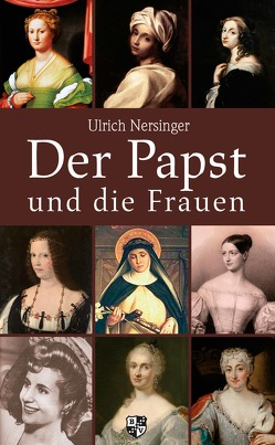 Der Papst und die Frauen von Nersinger,  Ulrich