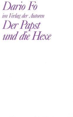 Der Papst und die Hexe von Chotjewitz Häfner,  Renate, Fo,  Dario