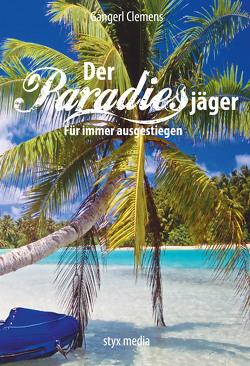 Der Paradiesjäger von Clemens,  Gangerl