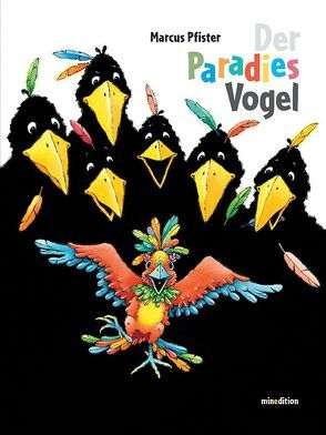 Der Paradiesvogel von Pfister,  Marcus, Pfister,  Marcus (Ill.)