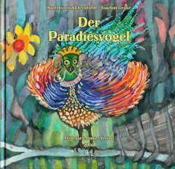 Der Paradiesvogel von Ehrenforth,  Karl H, Grube,  Joachim