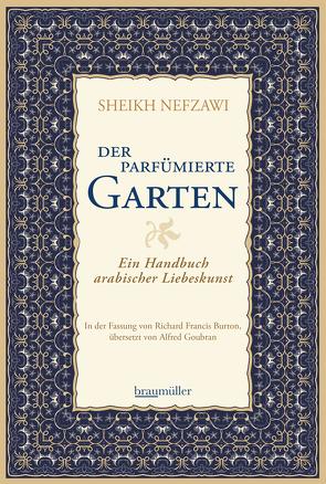 Der parfümierte Garten von Goubran,  Alfred, Nefzawi,  Sheikh