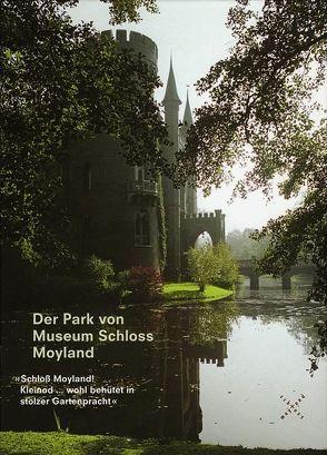 Der Park von Museum Schloss Moyland von Dorren,  Maurice, Paust,  Bettina