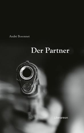 Der Partner von Bosonnet,  André
