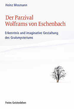 Der Parzival Wolframs von Eschenbach von Mosmann,  Heinz