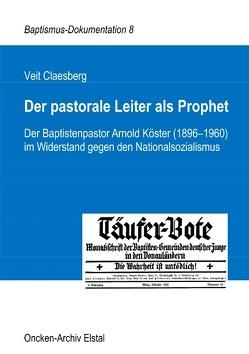 Der pastorale Leiter als Prophet von Claesberg,  Veit