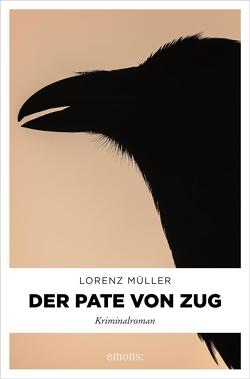 Der Pate von Zug von Müller,  Lorenz