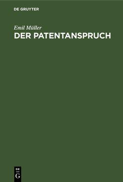 Der Patentanspruch von Müller,  Emil