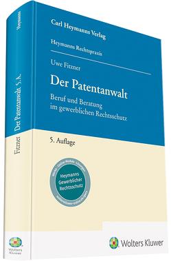 Der Patentanwalt von Fitzner,  Uwe