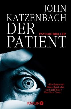 Der Patient von Katzenbach,  John, Kreutzer,  Anke