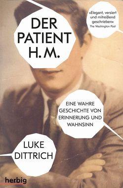 Der Patient H. M. von Dittrich,  Luke, Mayer,  Pascale