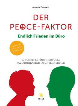 Der Peace Faktor von Dernick,  Annette