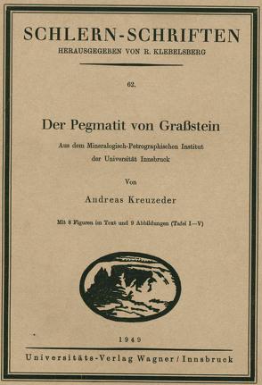 Der Pegmatit von Grassstein von Kreuzeder,  Andreas