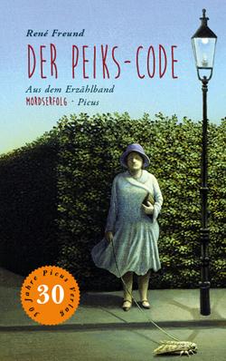 Der Peiks-Code von Freund,  René, Löcker,  Dorothea, Potyka,  Alexander