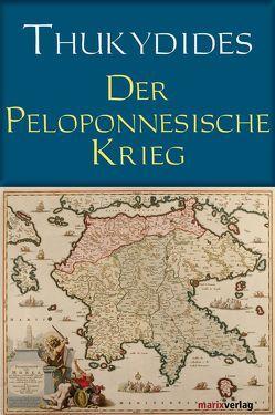 Der Peloponnesische Krieg von Thukydides