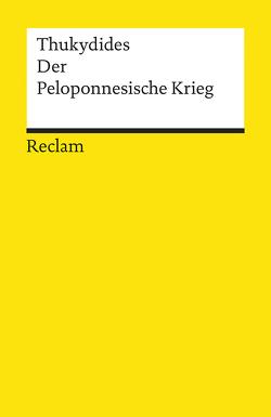 Der Peloponnesische Krieg von Rinner,  Werner, Thukydides, Vretska,  Helmuth