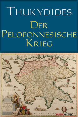 Der Peloponnesische Krieg von Horneffer,  August, Strasburger,  Hermann, Straßburger,  Gisela, Thukydides