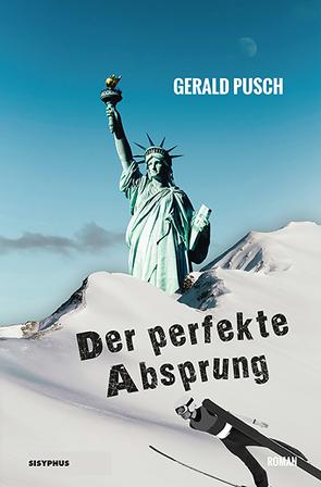 Der perfekte Absprung von Pusch,  Gerald