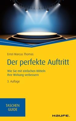 Der perfekte Auftritt von Thomas,  Ernst-Marcus