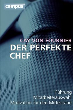 Der perfekte Chef von Fournier,  Cay von