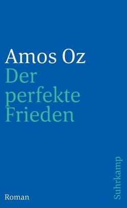Der perfekte Frieden von Achlama,  Ruth, Oz,  Amos