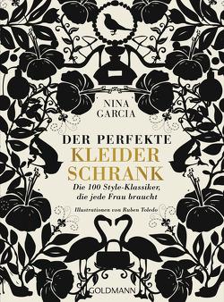 Der perfekte Kleiderschrank von Bruckmaier,  Isabella, Garcia,  Nina, Toledo,  Ruben